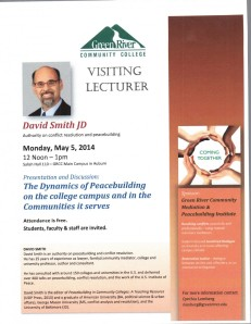 David J. Smith will speak at Green River Community College on May 5, 2014 from 12-1 p.m. on the Dynamics of Peacebuilding